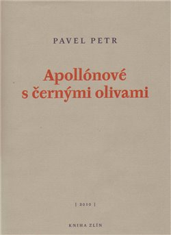 Obálka titulu Apollónové s černými olivami