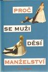 Obálka knihy Proč se muži děsí manželství