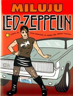 Obálka titulu Miluju Led Zeppelin