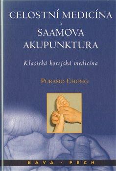 Obálka titulu Celostní medicína a Saamova akupunktura