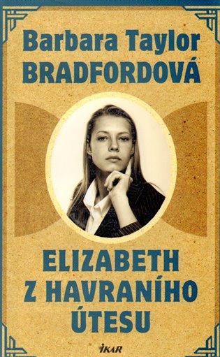 Elizabeth z Havraního útesu - Barbara Taylor Bradfordová | Booksquad.ink