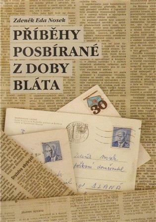 Příběhy posbírané z doby bláta - Zdeněk Eda Nosek | Booksquad.ink