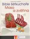 Obálka knihy Bible šéfkuchaře – Maso a zvěřina