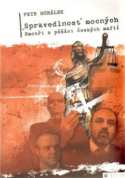 """Obálka titulu """"Spravedlnost"""" mocných"""