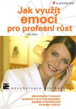 Obálka titulu Jak využít emocí pro profesní růst