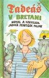 Obálka knihy Tadeáš v Bretani