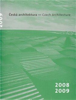 Obálka titulu Česká architektura 2008-2009