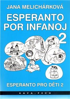 Obálka titulu Esperanto pro děti 2 / Esperanto por infanoj 2