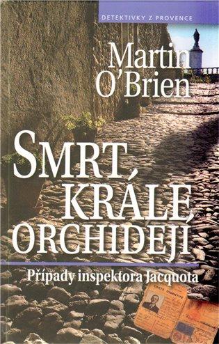 Smrt krále orchidejí - Martin O´Brien | Booksquad.ink