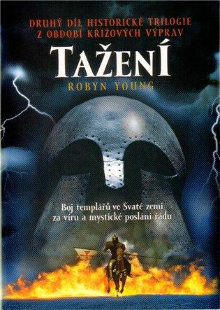 Tažení - Robyn Young | Booksquad.ink