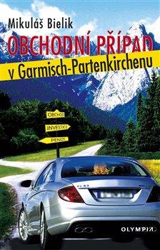 Obálka titulu Obchodní případ v Garmisch-Partenkirchenu