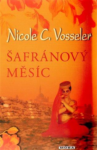 Šafránový měsíc - Nicole C. Vosseler | Replicamaglie.com