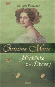 Christina Marie - Hraběnka z Albassy