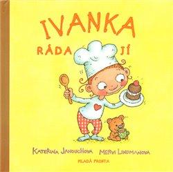 Obálka titulu Ivanka ráda jí
