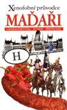 Obálka knihy Xenofobní průvodce – Maďaři