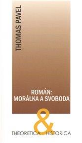 Román: morálka a svoboda