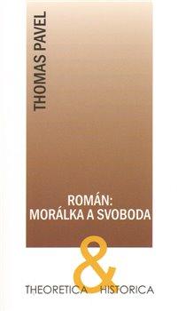 Obálka titulu Román: morálka a svoboda