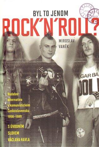 Výsledek obrázku pro Byl to jenom rock'n'roll?