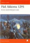 Obálka knihy Pád Akkonu 1291