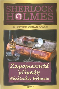 Obálka titulu Zapomenuté případy Sherlocka Holmese