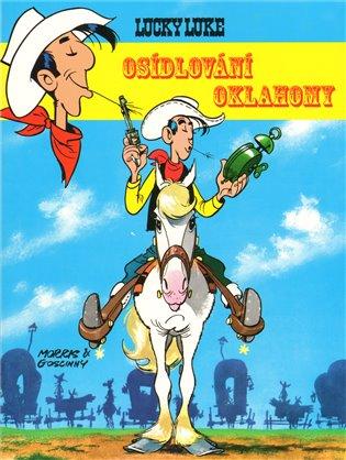 Osidlování Oklahomy:Lucky Luke 18 - Morris Goscinni   Booksquad.ink