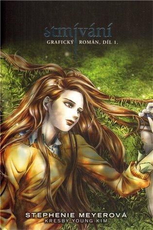 Stmívání: Grafický román - Stephenie Meyerová | Booksquad.ink