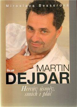 Obálka titulu Martin Dejdar - Hercův úsměv, smích...