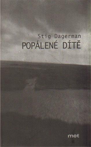 Popálené dítě - Stig Dagerman | Booksquad.ink