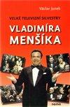 Obálka knihy Velké televizní Silvestry Vladimíra Menšíka
