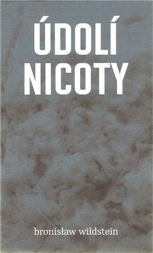 Údolí Nicoty - Bronisław Wildstein | Booksquad.ink