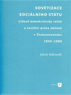 Obálka titulu Sovětizace sociálního státu