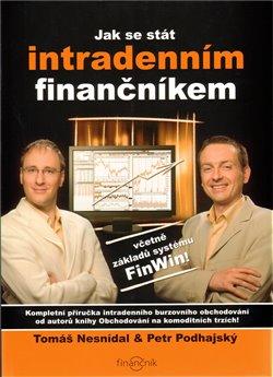 Obálka titulu Jak se stát intradenním finančníkem
