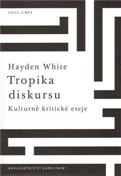 Obálka titulu Tropika diskursu.