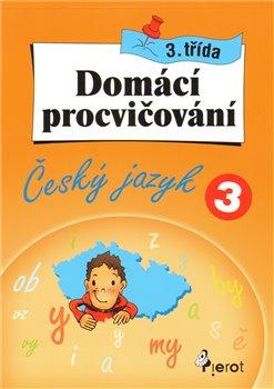 Obálka titulu Domácí procvičování z češtiny 3. třída