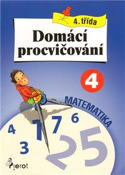 Obálka titulu Domácí procvičování z matematiky 4. třída