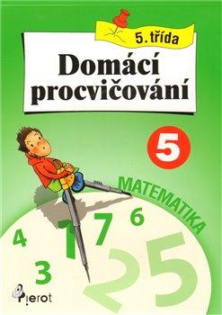 Obálka titulu Domácí procvičování z matematiky 5. třída