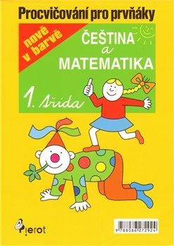 Obálka titulu Procvičování pro prvňáky - čeština a matematika