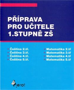 Obálka titulu Příprava pro učitele 1.stupně ZŠ