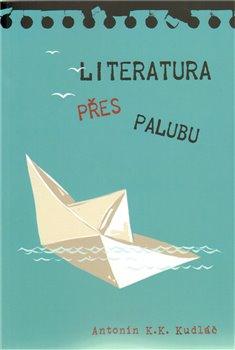 Obálka titulu Literatura přes palubu
