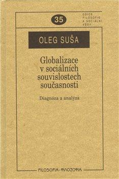 Obálka titulu Globalizace v sociálních souvislostech současnosti.