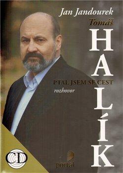 Obálka titulu Tomáš Halík - Ptal jsem se cest + CD