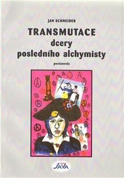 Obálka titulu Transmutace dcery posledního alchymisty