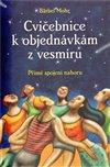 Obálka knihy Cvičebnice k objednávkám z vesmíru