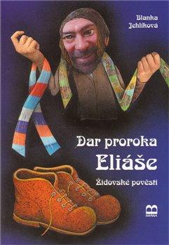 Obálka titulu Dar proroka Eliáše - židovské pověsti