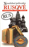 Obálka knihy Xenofobní průvodce – Rusové