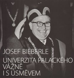 Obálka titulu Univerzita Palackého vážně i s úsměvem