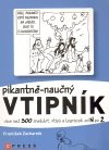 Obálka knihy Pikantně - naučný vtipník