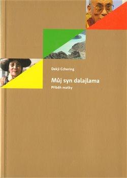 Obálka titulu Můj syn dalajlama