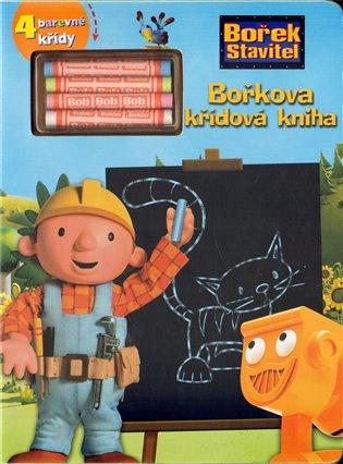 Bořkova křídová kniha:Bořek stavitel + 4 barevné křídy - - | Booksquad.ink