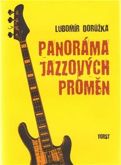 Obálka titulu Panoráma jazzových proměn